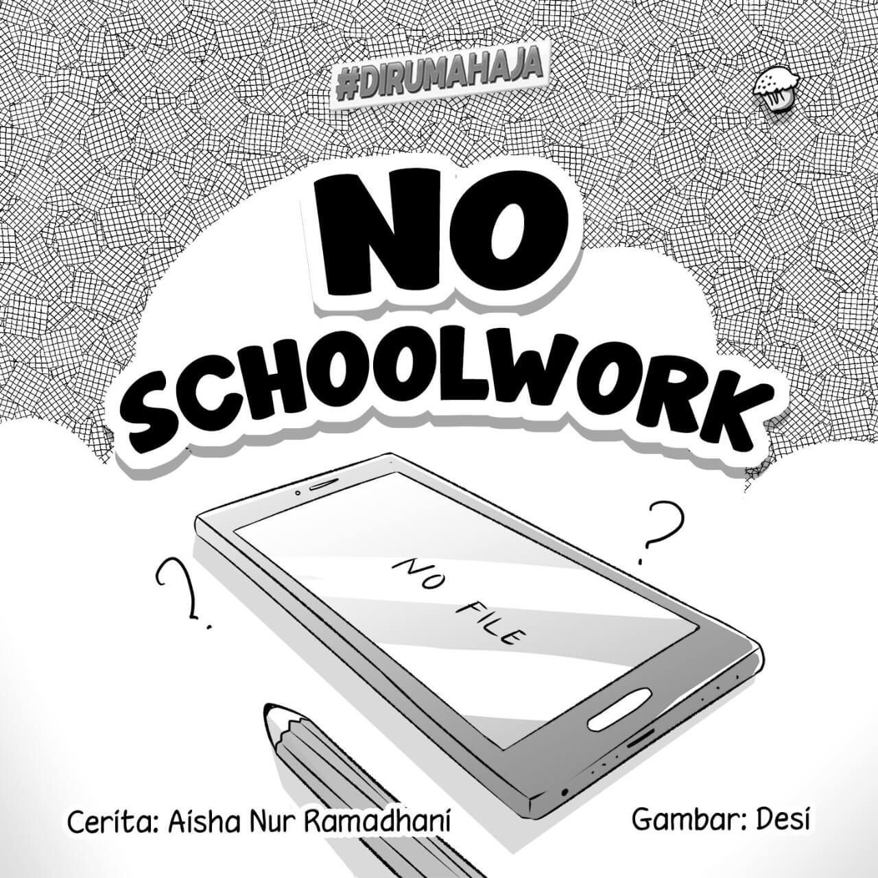 No Schoolwork cover bw